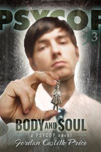 Body and Soul PsyCop 3